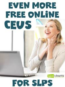 Even More Free Online CEUs for Speech Pathologists