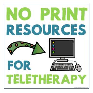 No Print Resources for Teletherapy Speech Therapy