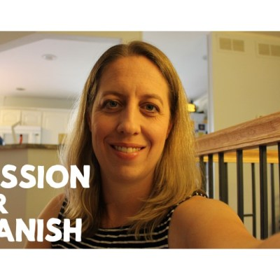 My passion for Spanish