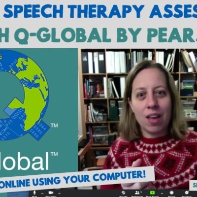 How to Use Q Global – Learn Online Speech Therapy Assessment