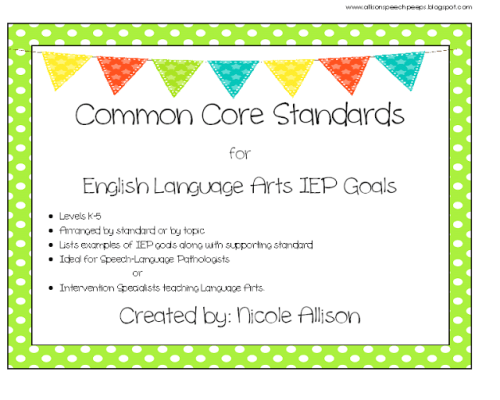 Common Core Standards for the Busy SLP!