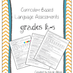 Curriculum based assessments