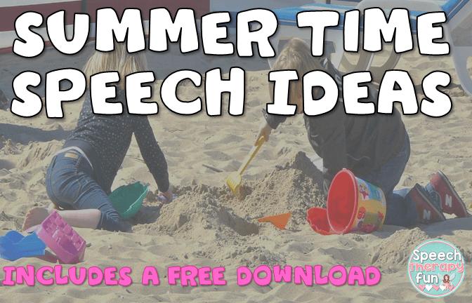 Speech Therapy Fun: Summer Ideas