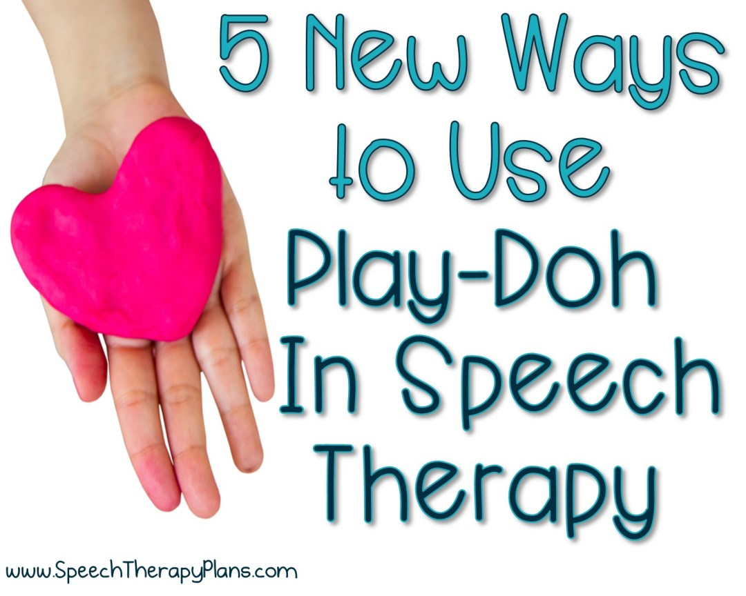 Speech Therapy Plans Using Play-Doh In Speech