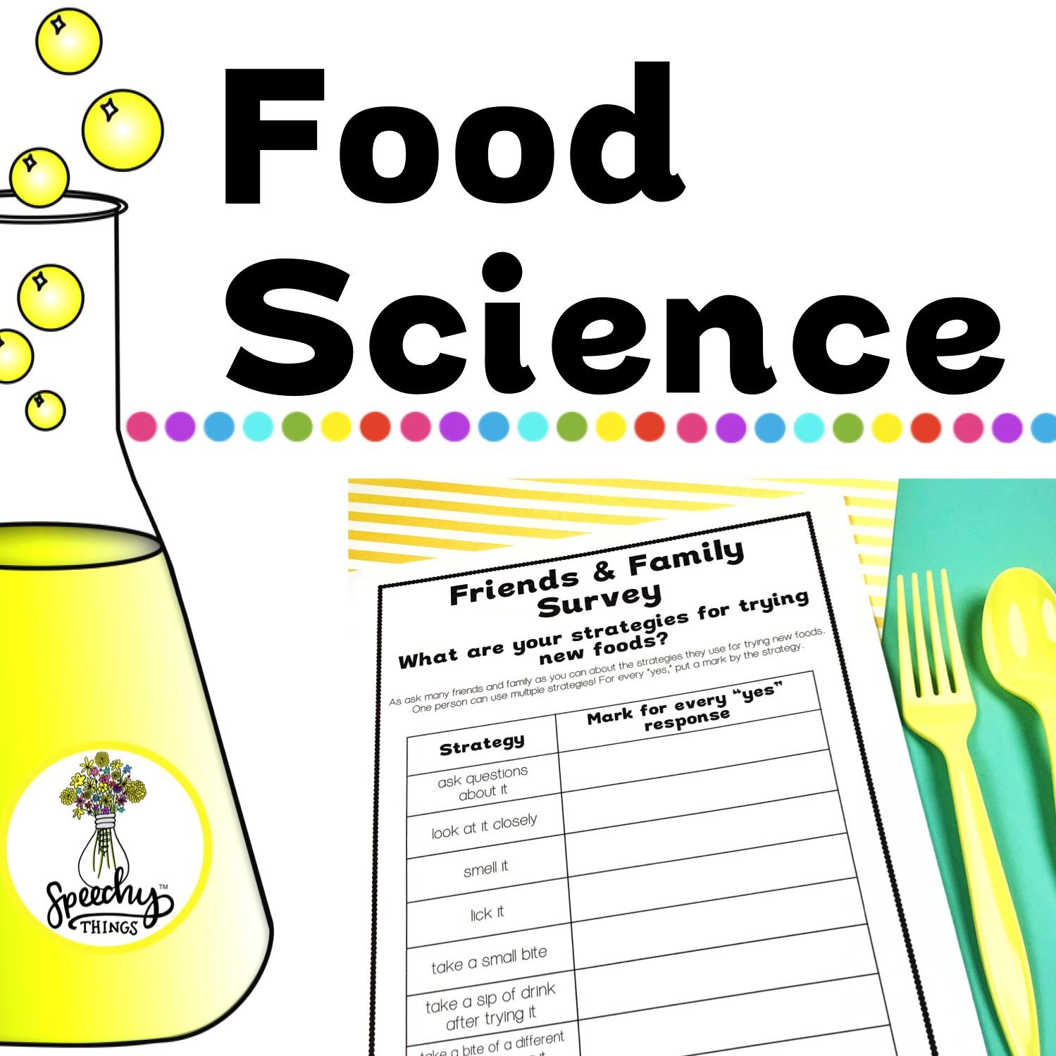 Food Science Speechy Things