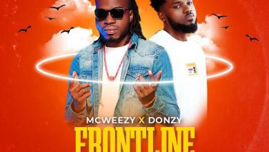 McWeezy - FRONTLINE ft Donzy (prod. by Shawerz Ebiem)