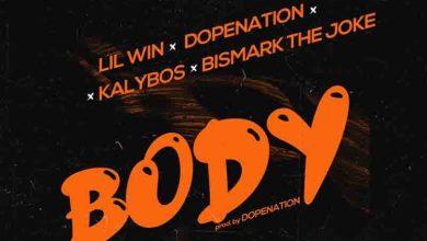 Dopenation - BODY ft Kalybos x Lil Win x Bismark the Joke (prod. by Dopenation) speedmusicgh
