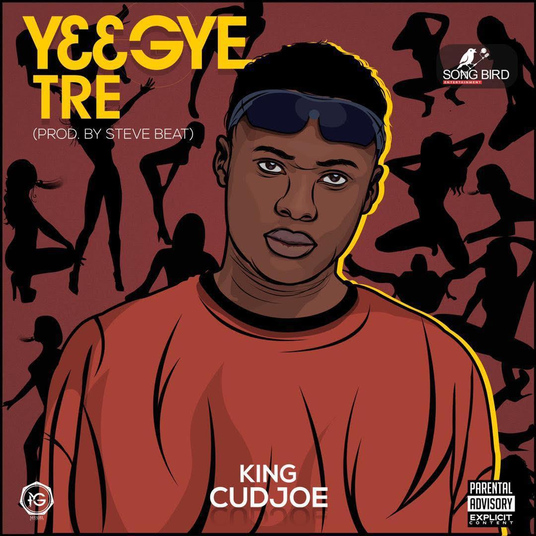 King Cudjoe - Y33 GYE TRE (prod. by Steve Beat)