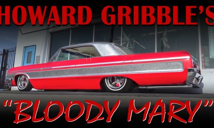 Bloody Mary – Howard Gribble's 1964 Chevy Impala