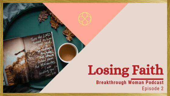 Episode 2: Losing Faith