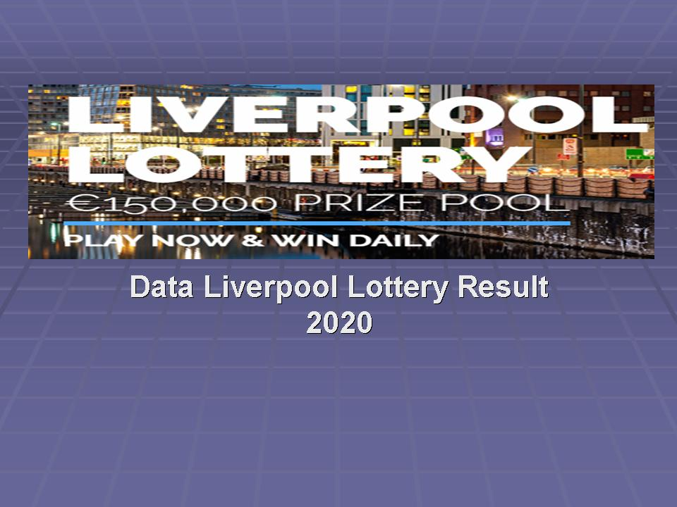 Data Liverpool Lottery Result 2020 Live Draw Latest