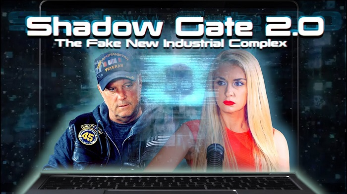 Shadow Gate 2.0 – The Fake News Industrial Complex