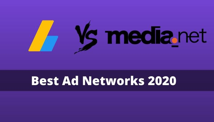 Best Ad Network for Bloggers in 2020