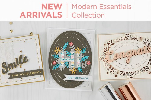 What's New at Spellbinders   Modern Essentials Collection #Spellbinders #NeverStopMaking #DieCutting #Cardmaking #GlimmerHotFoilSystem