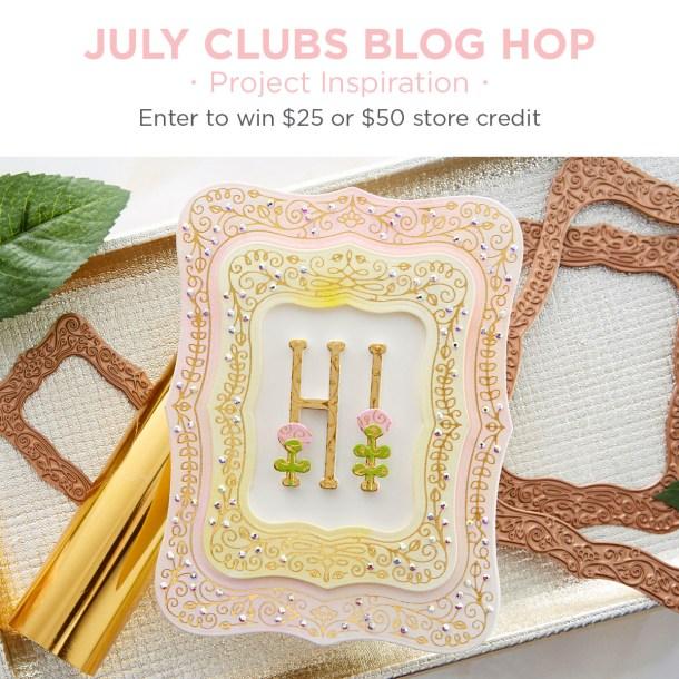 July 2020 Clubs Inspiration Blog Hop + Giveaways