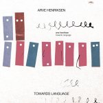 Arve Henriksen: Towards Language