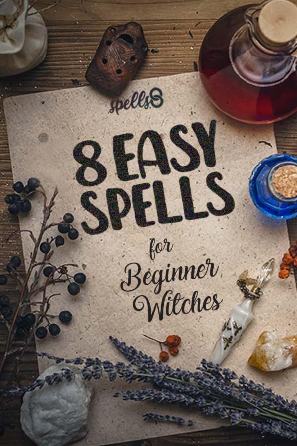 8 Easy Spells for Beginner Witches - Spells8