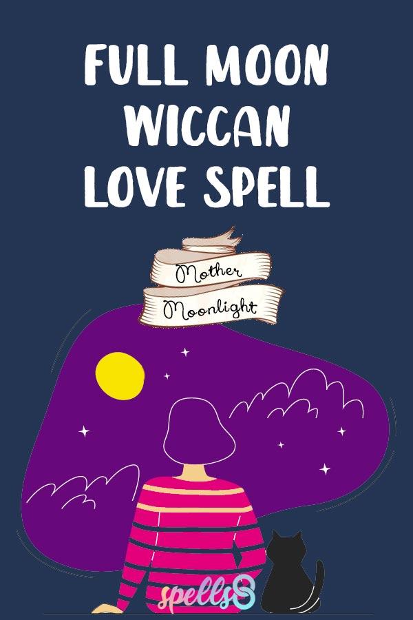 Easy Full Moon Wiccan Love Spell