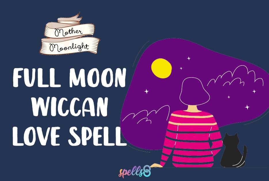 Full Moon Wiccan Love Spell