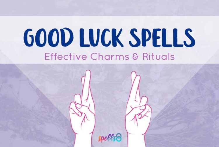 Good Luck Spells & Powerful Wiccan Rituals to Bring Success