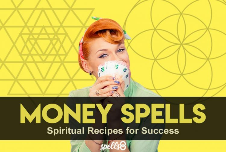 Real Money Spells: 10 Spiritual Recipes for Success