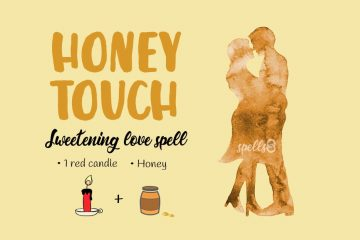 Honey Touch: An Easy Sweetening Love Spell