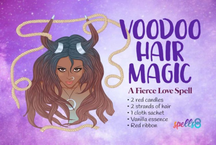 A Fierce Love': Voodoo Spell with a Strand of His Hair