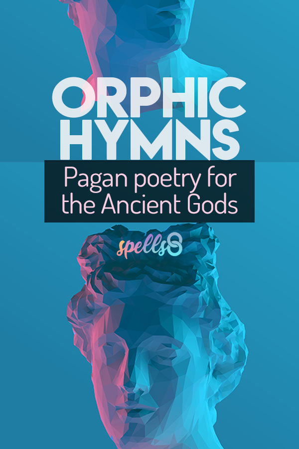 Orphic Hymns: Pagan Poetry for the Ancient Gods