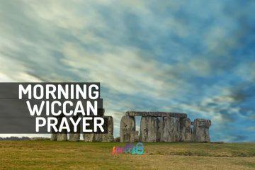 Morning Wiccan Prayer