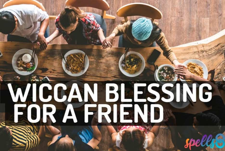 Wiccan Blessing for a Friend