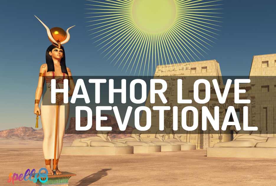 Hathor Love Devotional Prayer