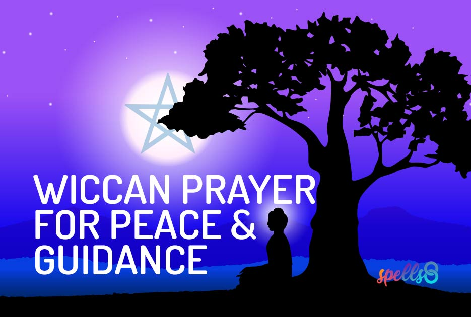 Wiccan Prayer for Peace & Guidance