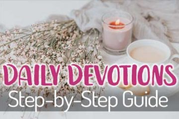 Daily Devotions: A Step-by-Step Guide