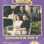The Spencers Songbook Volume V