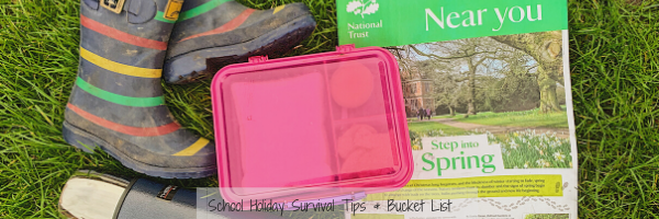 School Holiday survival guide & Bucket list.