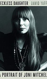 "Bookcover for ""A Portrait of Joni Mitchell"" by David Yaffe"