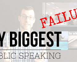 My Biggest Public Speaking Failure - How to Handle Criticism