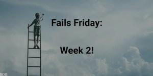 Financial Fails Friday: Week 2!