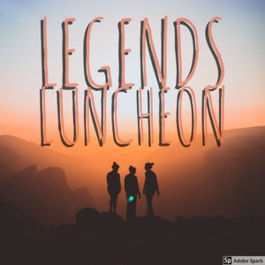 Legends Luncheon