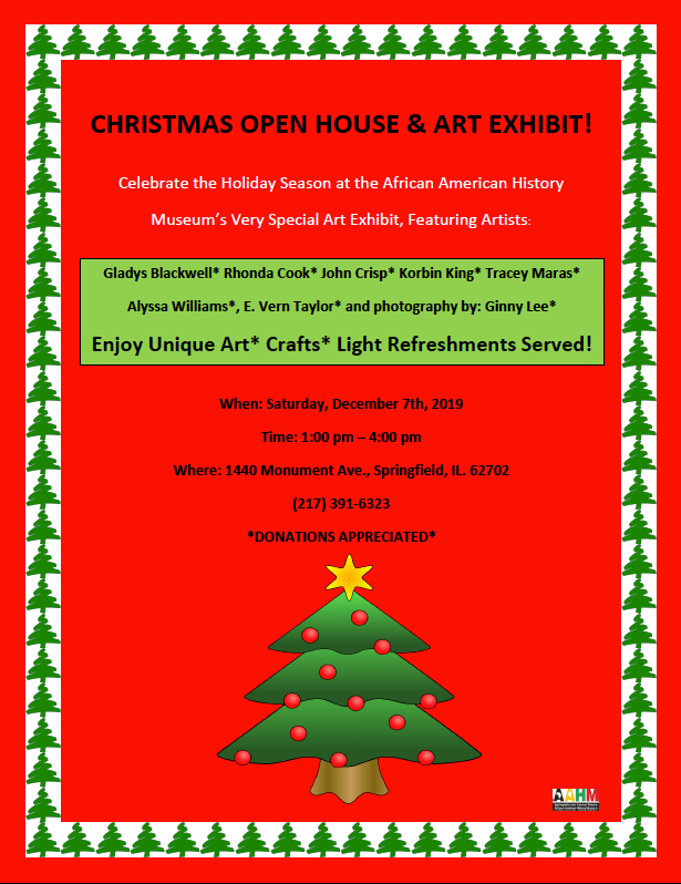 Christmas Open House and Opening of Local Artist Art Exhibit @ Springfield and Central Illinois African American History Museum