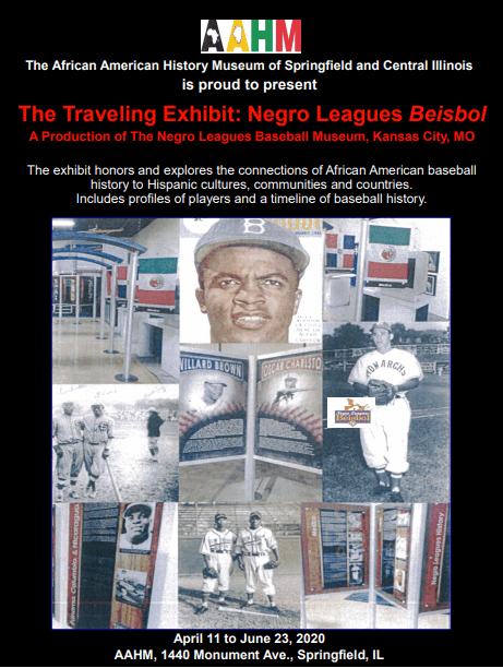 Event Postponed: Negro Baseball/ Beisbol Exhibit @ Springfield and Central Illinois African American History Museum