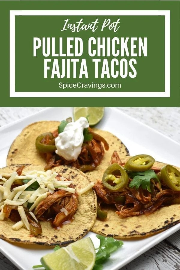 Instant Pot Pulled Chicken Fajita shredded and served on a toasted corn tortilla