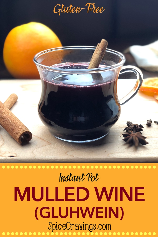 Mulled Wine Gluhwein recipe for Instant Pot.  Citrus and warm spices are infused in a full bodied red wine.  The results smell and taste like the holidays!  #spicecravings #mulledwine #wine #gluhwein #recipe #drinks #holidaydrinks #food #foodie #food52 #delicious #foodgawker #foodfeedfeed #foodstagram