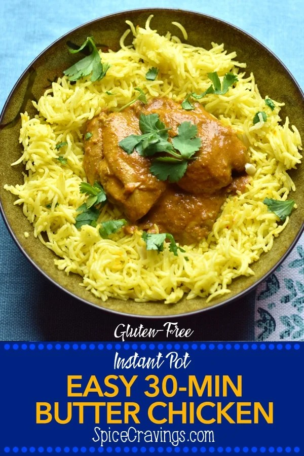 Instant Pot Easy Butter Chicken with Saffron Rice ! Tender and juicy chicken, cooked in a creamy-buttery tomato sauce, served with Saffron flavored Basmati Rice! This 'Easy Butter Chicken' is a quick & easy