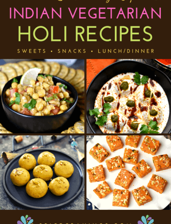 A collection of Vegetarian Indian Food recipes for the Indian festival of Holi