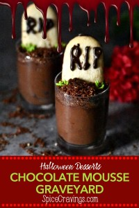 Chocolate Mousse graveyard dessert to celebrate Halloween