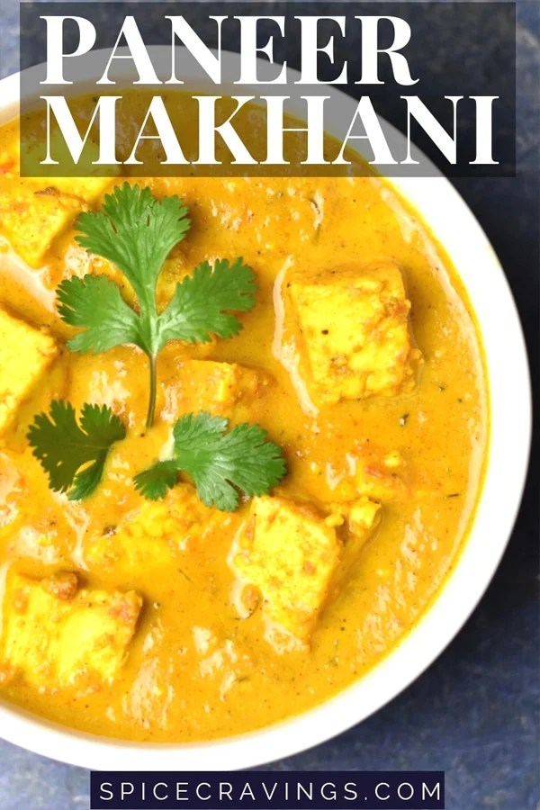 30 minute easy recipe for paneer Makhani, cottage cheese simmered in a cream sauce