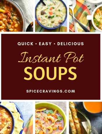 A collection of my favorite Soup recipes made in my Instant Pot pressure cooker
