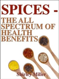 SPICES: A Whole Spectrum Of Health Benefits (Healthy & Tasty Series Book 3)