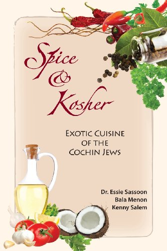 Spice & Kosher – Exotic Cuisine of the Cochin Jews